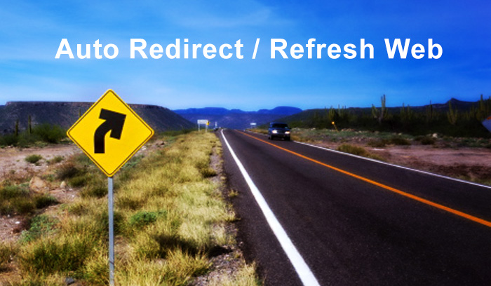 Auto Refresh / Redirect Web